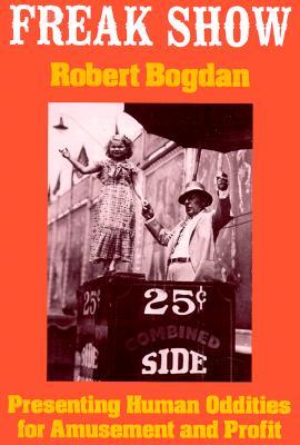 Freak Show By Bogdan, Robert