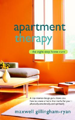Apartment Therapy By Gillingham-ryan, Maxwell