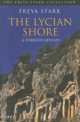 The Lycian Shore By Stark, Freya